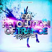 50 Revolution of Trance Tracks by Various Artists