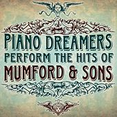 Piano Dreamers Perform the Hits of Mumford & Sons de Piano Dreamers
