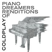 Piano Dreamers Renditions of Coldplay de Piano Dreamers