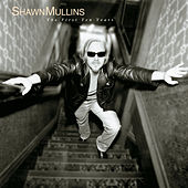 The First Ten Years by Shawn Mullins