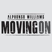 Moving On by Alphonso Williams