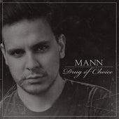 Drug of Choice von Mann