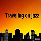 Traveling On Jazz by Various Artists