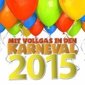 Mit Vollgas in den Karneval 2015 by Various Artists