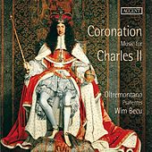 Coronation Music for Charles II by Various Artists