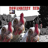 Where Have My Rooster Gone de Rowanberry Red