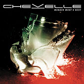 Wonder What's Next (Deluxe Version) by Chevelle