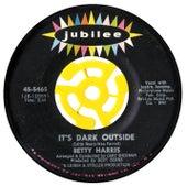 It's Dark Outside / His Kiss by Betty Harris