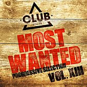 Most Wanted - Progressive Selection, Vol. 13 by Various Artists