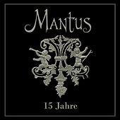 15 Jahre by Mantus