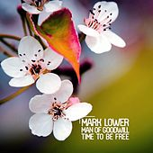 Time to Be Free de Mark Lower
