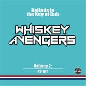 Ballads in the Key of Dub, Vol. 2 de Whiskey Avengers