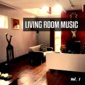 Living Room Music, Vol. 1 (Best in Easy Listening Tunes) de Various Artists