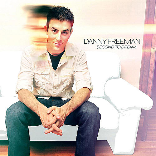 Second to Dream by Danny Freeman