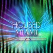 Housed Miami (200 Ibiza Songs 2015 Dance Club) von Various Artists