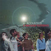 A Thousand Yesterdays by The Acoustics