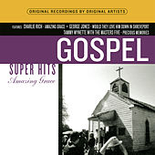 Amazing Grace: Gospel Super Hits by Various Artists