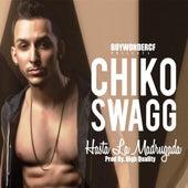 Hasta La Madrugada by Chiko Swagg