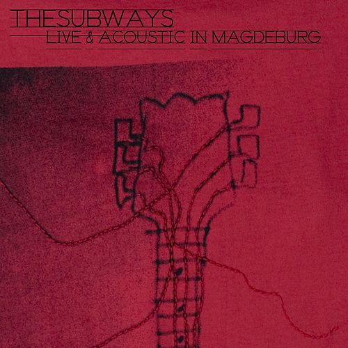Live And Acoustic In Magdeburg by The Subways