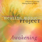 Healing Music Project Awakening de Healing Music Project Awakening