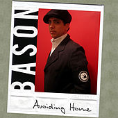 Avoiding Home by Bason