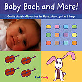 Baby Bach and More! by Frederick Staff, Natalie Dalschaert, A.J. Barrish and Miss B. Lovely