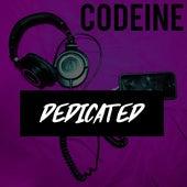 Dedicated by Codeine