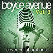 Cover Collaborations, Vol. 3 de Boyce Avenue