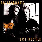 Lost Together de The Rembrandts
