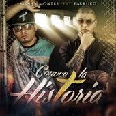 Conoce La Historia (feat. Farruko) von Manny Montes
