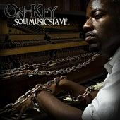 Soul Music Slave by On-key