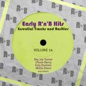Early R 'N' B Hits, Essential Tracks and Rarities, Vol. 14 de Various Artists