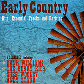 Early Country Hits, Essential Tracks and Rarities, Vol. 1 by Various Artists