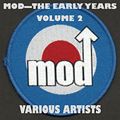 Mod - The Early Years - Vol. 2 de Various Artists