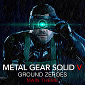 Metal Gear Solid V: Ground Zeroes - Main Theme van L'orchestra Cinematique