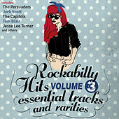 Rockabilly Hits, Essential Tracks and Rarities, Vol. 3 by Various Artists
