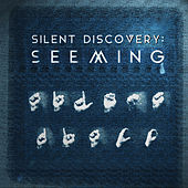 Silent Discovery de Seeming