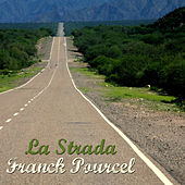 La Strada von Franck Pourcel