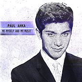 Me Myself and My Music (Remastered) de Paul Anka