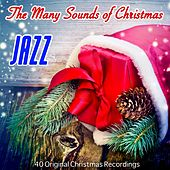 The Many Sounds of Christmas: Jazz (40 Christmas Recordings) de Various Artists