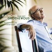 Schandalig Content de Raymond Van Het Groenewoud