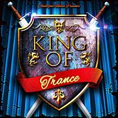 King of Trance by Various Artists