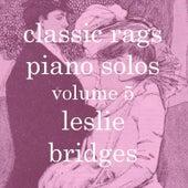 Classic Rags Piano Solos, Vol. 5 by Leslie Bridges