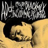 Insomniac Dreaming by A.Dd+