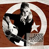 My Rockabye by Jane Jensen