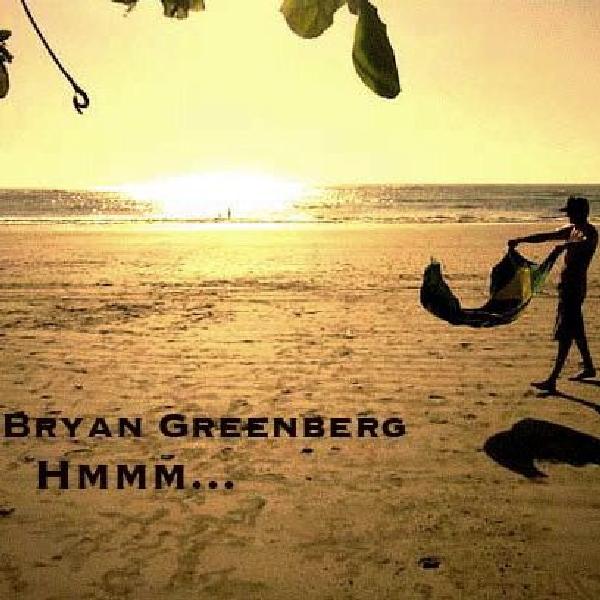 Hmmm Single de Bryan Greenberg