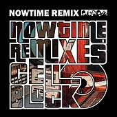Nowtime Remixes Cell Block de Various Artists