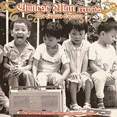 The Groove Sessions by Chinese Man