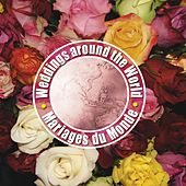 Weddings Around the World by Various Artists