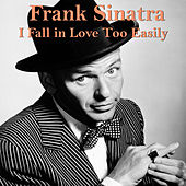 I Fall in Love Too Easily de Frank Sinatra
